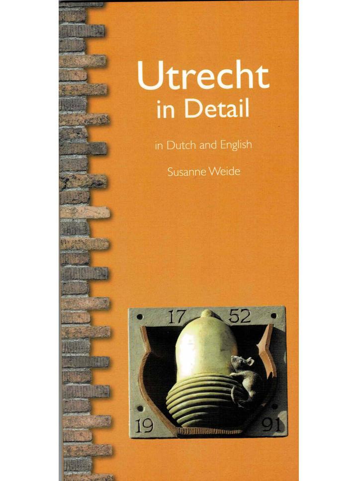 Utrecht in Detail